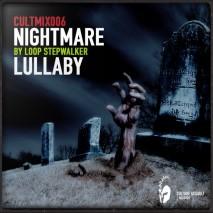 cultmix006_-_nightmares_lullaby_by_loop_stepwalker