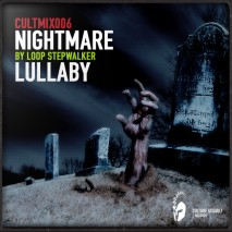 cultmix006_-_nightmares_lullaby_by_loop_stepwalker